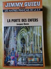 FLEUVE NOIR LES MAITRES FRANçAIS DE LA SF14 LA PORTE DES ENFERS J. HOVEN