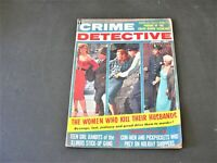 Crime Detective- The Women Who Kill Their Husbands- December 1961,  Magazine.