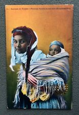 CPA. Scènes et Types. Femme Arabe avec son Moutchachou. Bébé. Algérie.