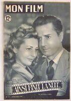 Revue Mon Film n° 171 Ainsi finit la nuit Claude Dauphin Anne Vernon 1949