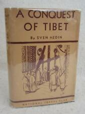 Sven Hedin A CONQUEST OF TIBET 1934 National Travel Club, NY Illustrated HC/DJ