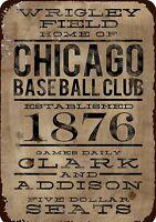 "Wrigley Field Home of Chicago Baseball Club Rustic Retro Metal Sign 8"" x 12"""