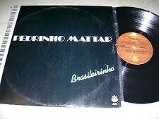 Pedrinho Mattar Brasileirinho * original Brasil LP 1979 *