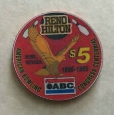 1995 RENO HILTON RESORT ~ ABC BOWLING CENT ~ $5 CASINO CHIP ~ LTD ED ~ RENO, NEV
