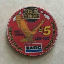 1995 RENO HILTON RESORT ~ ABC BOWLING CENT ~ $5 CASINO CHIP ~ LTD ED ~ RENO, NEV