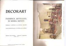 DECORART MOBILI DIPINTI BASSANO GRAPPA CATALOGO 1964 CASSAPANCA ARMADIO
