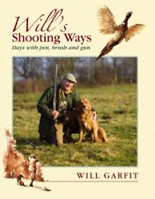 Will's Shooting Ways Days with pen, brush & Gun - Signed Copy