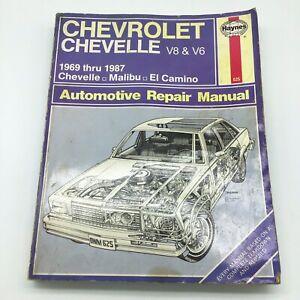 Haynes #625 Chevrolet Chevelle Malibu El Camino 1969 Thru 1987 Repair Manual