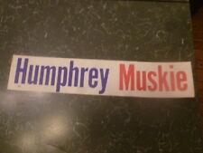 Humphrey Muskie Bumper Sticker Presidential Political Campaign Hubert 1968