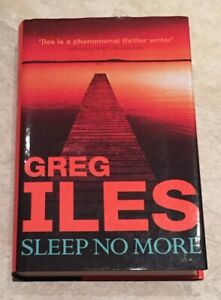 Sleep No More by Greg Iles (Hardback, 2002)