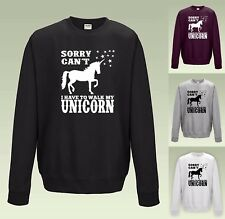 Sorry Can't I Have To Walk My Unicorn SWEATSHIRT - SWEATER JUMPER Cool Funny