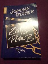 Zeit für Plan B; Jonathan Tropper; Roman