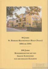 90 Jahre St. Barbara-Krankenhaus Halle (Saale) 1904 - 1994: Brümmer