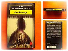 Just Revenge -Alan M. Dershowitz -Le Livre de Poche Policier N° 17253