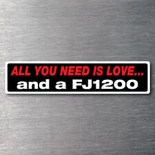 Love &  FJ1200 sticker Premium quality 7 yr water & fade proof vinyl  motor bike
