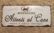 Attention Al Cane - Shabby Chic - Italian Sign