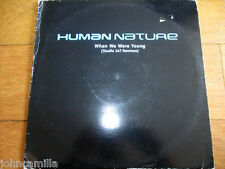 """HUMAN NATURE - WHEN WE WERE YOUNG - 12"""" RECORD/VINYL - EPIC - XPR3474 - 2001"""
