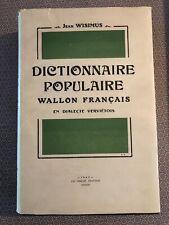 [14368-B41] Belgicana Wallon - Dictionnaire Populaire Verviers Wisimus Jean 1947