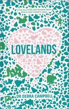 Debra Campbell LOVELANDS 1st Ed. HC Book