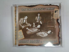 BOBBY BROWN & THE CURIOS ROCK ALONG TIME CD NEW