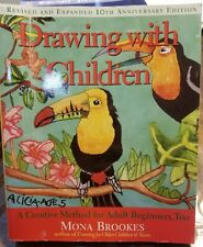 Drawing with Children : A Creative Method for Adult Beginners, Too by Mona.