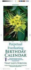 Perpetual Birthday Calendar- Australian Made- Flowers Theme +Free Greeting Card