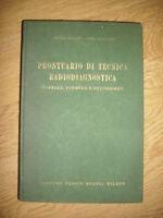 FOSSATI & LOMBARDI - PRONTUARIO DI TECNICA RADIODIAGNOSTICA - ED:HOEPLI 1954 KR