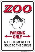 ZOO PARKING ONLY Sign for fan of Ringling Brothers and Barnum Bailey Circus