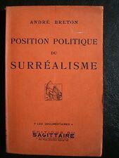 Position Politique du SURREALISME par André BRETON. Edition 1935.