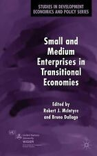 Small and Medium Enterprises in Transitional Economies (Studies in Dev-ExLibrary
