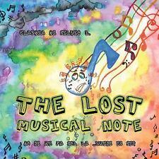 The Lost Musical Note : Do Re Mi Fa Sol la . . Where Is Si? by Claudia Di...