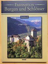 Südtirol - Faszination Burgen und Schlösser