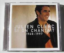 JULIEN CLERC . SI ON CHANTAIT 1968 - 1997 . CD