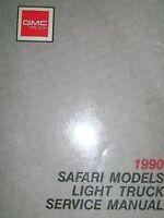 1990 GMC GM Light Duty Truck Safari Models Service Shop Repair Workshop Manual