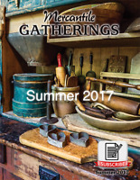 Mercantile Gatherings Magazine SUMMER 2017 Issue ~ Country Primitive Home Decor