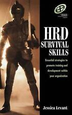 HRD Survival Skills: Essential Strategies to Promote Training and Development wi