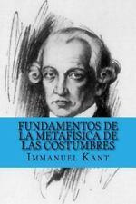 Fundamentos de la Metafisica de Las Costumbres (Spanish Edition) by Immanuel...