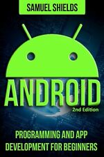 Android: App Development & Programming Guide: Programming & App Development...