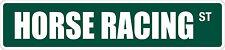 "*Aluminum* Horse Racing 4"" x 18"" Metal Novelty Street Sign  SS 1738"