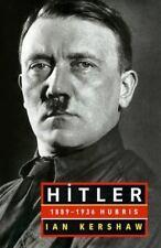 Hitler: 1889-1936 Hubris, Ian Kershaw, Good Book