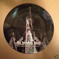 """THE HOWLING WIND A Tyrannical Deposit 7"""" picture disc /500 Unearthly Trance"""