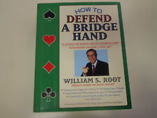How to Defend a Bridge Hand by William S. Root SIGNED 1994 HBDJ Card Playing