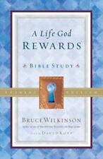 A Life God Rewards Bible Study by Bruce Wilkinson (New 2002 Paperback)