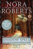 Shadow Spell (Cousins ODwyer) by Nora Roberts