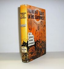 1952 Frontier Pioneer Days In Old Arizona Southwest Western American Book