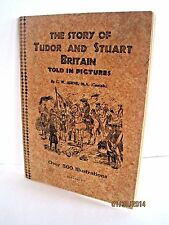 The Story Of Tudor And Stuart Britain Told In Pictures By C.W. Airne