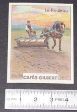 CHROMO 1936 CAFES GILBERT OUTILS AGRICOLES PAYSAN AGRICULTURE ROULEAU