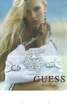 PUBLICITE ADVERTISING  2006   GUESS  maroquinerie sacs bagages