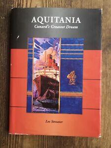 RMS Aquitania Cunard's Greatest Dream
