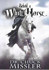BEHOLD A WHITE HORSE: The Coming World Leader - DVD by Dr. Chuck Missler, 2015